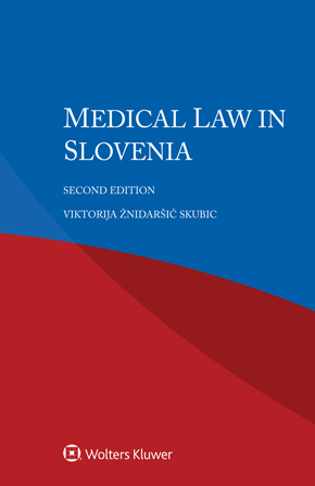 Medical Law in Slovenia, Second Edition by SKUBIC