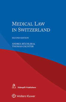 Medical Law in Switzerland, Second Edition