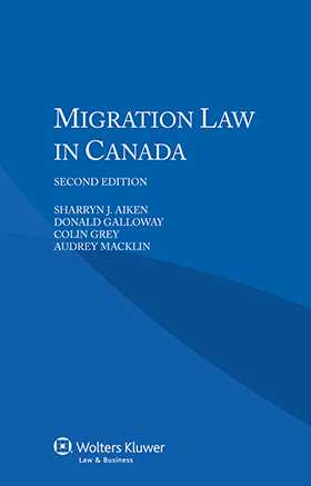 Migration Law in Canada by Audrey Macklin