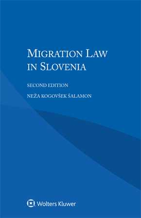 Migration Law in Slovenia, Second edition by SALAMON