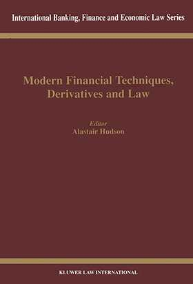 Modern Financial Techniques, Derivatives & Law