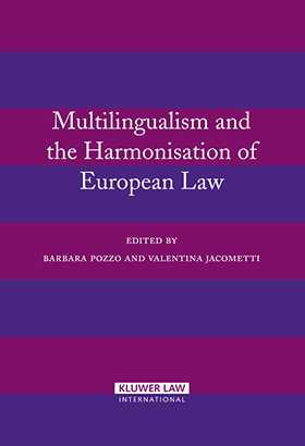 Multilingualism and The Harmonisation of European  Law by  Pozzo