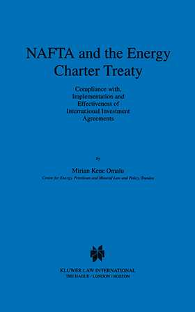Nafta And The Energy Charter Treaty Compliance With Implementation