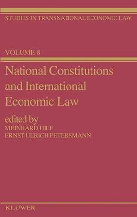 National Constitutions & International Economic Law