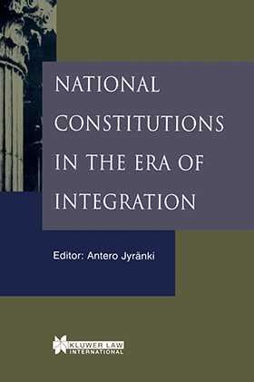 National Constitutions in the Era of Integration