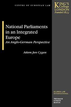 National Parliaments in an Integrated Europe, An Anglo-German Perspective
