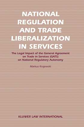 National Regulation and Trade Liberalization in Services