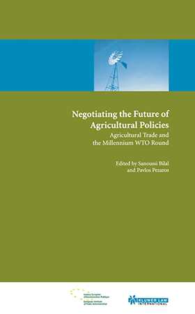 Negotiating the Future of Agricultural Polices: Agricultural Trade and the Millennium WTO Round