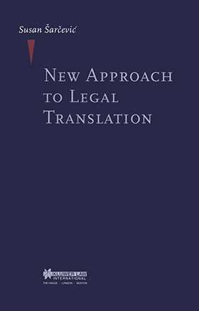 New Approach to Legal Translation by SARCEVIC