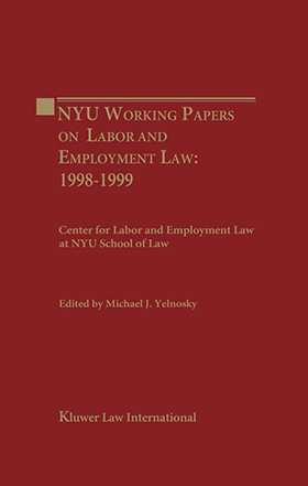 NYU Working Essays on Labor and Employment  Law