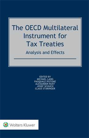 The OECD Multilateral Instrument for Tax Treaties: Analysis and Effects by LANG
