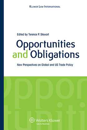 Opportunities and Obligations: New Perspectives on Global and US Trade Policy by