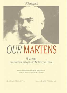 Our Martens,  F.F. Martens Intl Lawyer & Architect Of Peace, By V