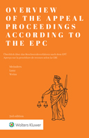 Overview of the Appeal Proceedings according to the EPC, Third Edition by MEINDERS