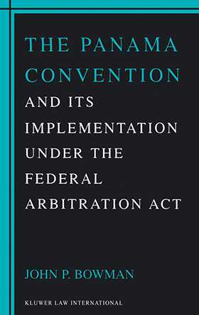 Panama Convention & Its Implemetation Under the Federal Arbitration Act