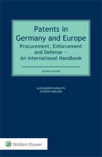 Patents in  Germany and Europe. Procurement, Enforcement and Defense — An International Handbook, Second Edition