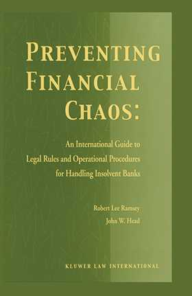 Preventing Financial Chaos, An International Guide to Legal Rules