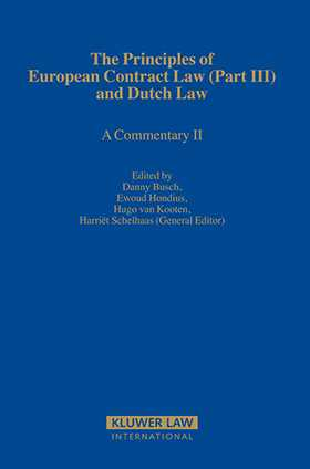 Principles of European Contract Law and Dutch Law (Part III). A Commentary II