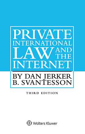 Private International Law and the Internet, Third Edition