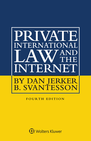 Private International Law and the Internet, Fourth Edition by SVANTESSON