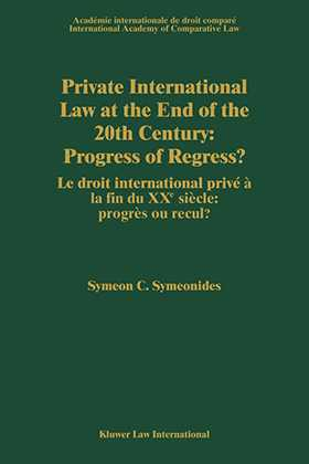 Private International Law at the End of the 20th Century, Progress or Regress?