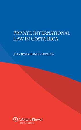 Private International Law in Costa Rica by Juan José Obando Peralta