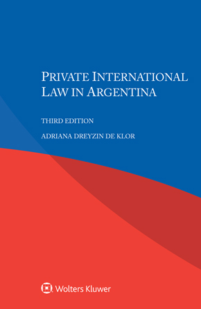 Private International Law in Argentina, Third edition by DE KLOR