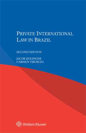 Private International Law in Brazil, Second edition by DOLINGER
