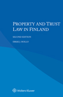 Property and Trust Law in Finland, Second edition by HOLLO