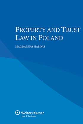 Property and Trust Law in Poland