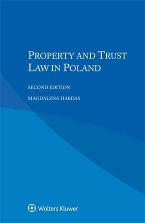 Property and Trust Law in Poland, Second Edition by HABDAS