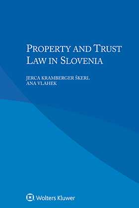 Property and Trust Law in Slovenia