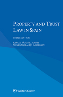 Property and Trust Law in Spain, Third edition by SANCHEZ
