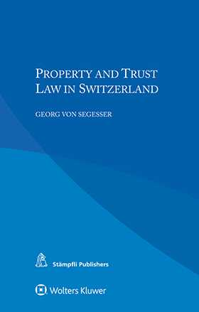 Property and Trust Law in Switzerland