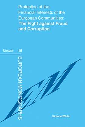 Protection of the Financial Interests of the European Communities: The Fight against Fraud and Corruption