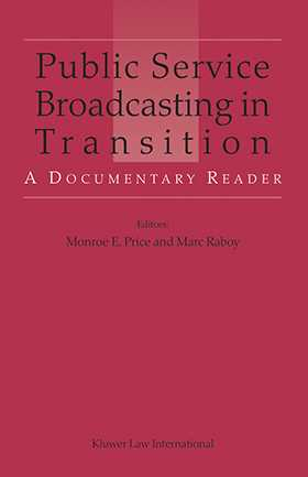 Public Service Broadcasting in Transition: A Documentary Reader
