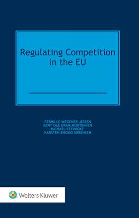 Regulating Competition in the EU