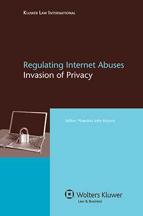 Regulating Internet Abuses: Invasion of Privacy
