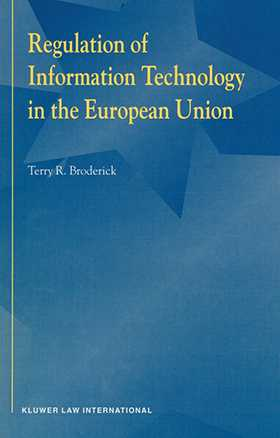 Regulation of Information Technology in the European Union