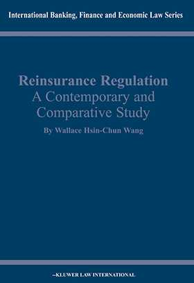 Reinsurance Regulation: A Contemporary and Comparative Study