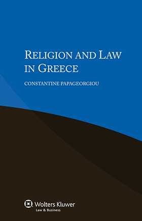 Religion and Law in Greece by Constantine Papageorgiou