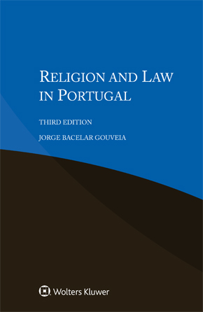 Religion and Law in Portugal, Third edition by BACELAR