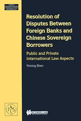 Resolution of Disputes Between Foreign Banks and Chinese Sovereign Borrowers, Public and Private International Law Aspects