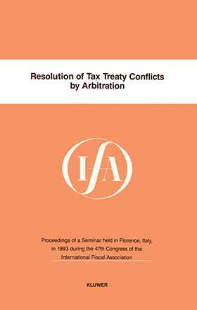 IFA: Resolution Of Tax Treaty Conflicts By Arbitration