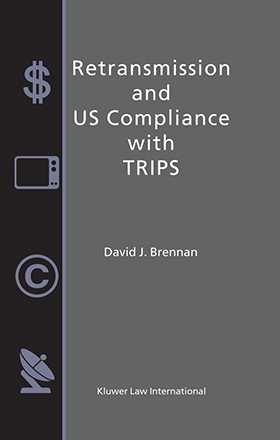 Retransmission and US Compliance with TRIPS