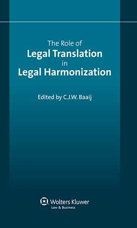 The Role of Legal Translation in Legal Harmonization