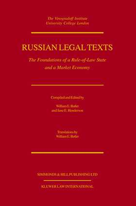 Russian Legal Texts: The Foundation Of A Rule Of Law State