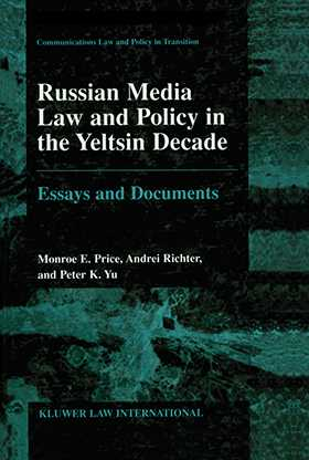Russian Media Law and Policy in Yeltsin Decade, Essays and Documents
