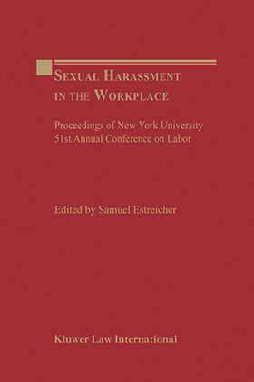Sexual Harassment in the Workplace: Proceedings of New York University 51st Annual Conference on Labor