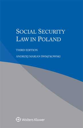 Social Security Law in Poland, Third edition by ANDRZEJ